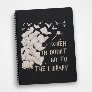 When In Doubt Go To Library - Notebook