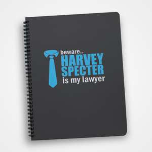 Beware Harvey Specter In My Lawyer - Notebook