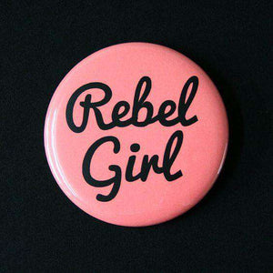 Rebel Girl - Badge