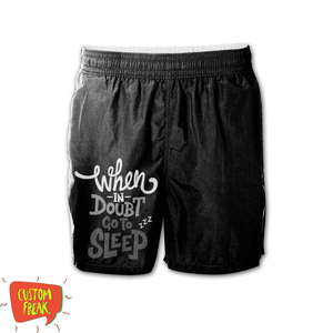 Whenin Doubt Go To Sleep - Graphic Printed Shorts