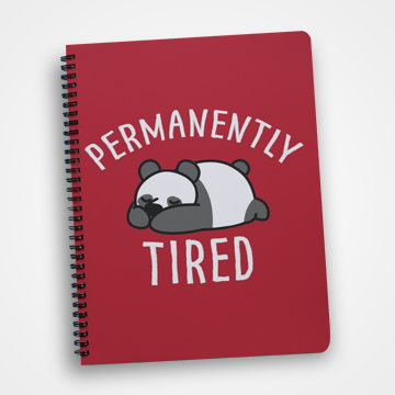 Permanently Tired - Notebook