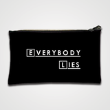 Everybody Lies - Zipper pouch