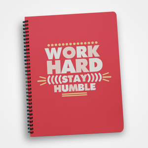 Work Hard Stay Humble - Notebook