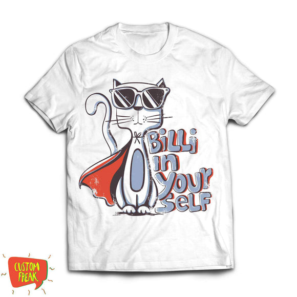 Billi in yourself - Graphic Printed Tshirts - Custom Freaks