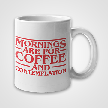 Are For Coffee Mug And Mornings Contemplation MUzVpS