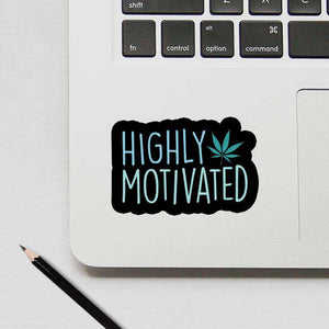 Highly Motivated - Weed- Cutout Sticker