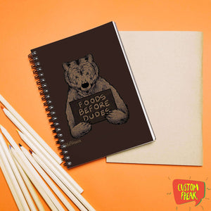 Food Before Dudes - Notebook