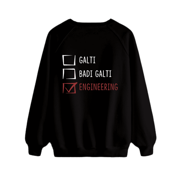Ghalti, Bari Ghalti, Engineering - Sweatshirt