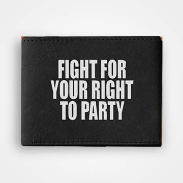Fight Your Right  To Party - Graphic Printed Wallets