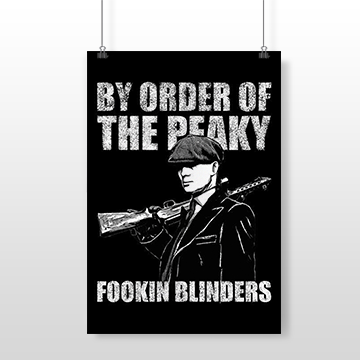 By Order Of The Fookin Blinders - Wall Posters