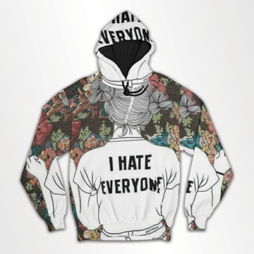 I Hate Every One -All Over Hoodie & Sweatshirt