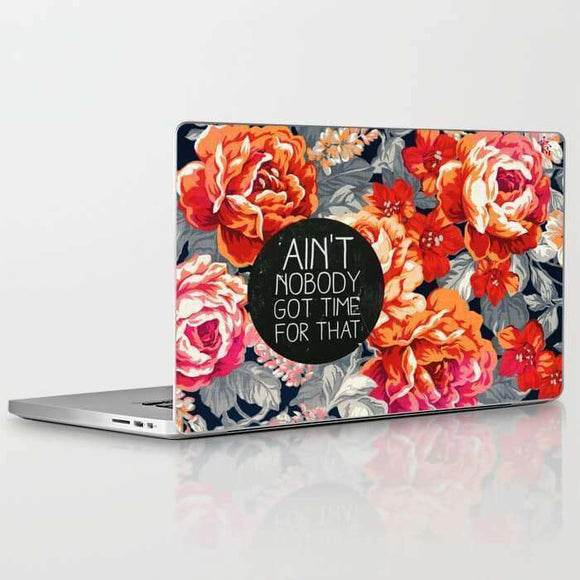 Laptop Skin Aint Nobody Got Time For That
