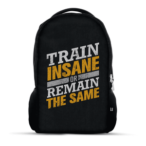 Train Insane Or Remain The Same - Backpack