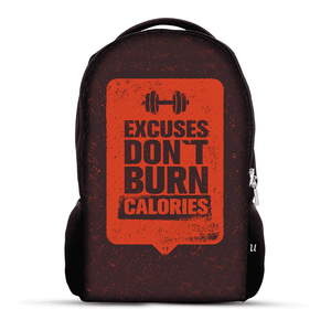 Excuses Dont Burn Calories - Backpack