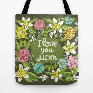 I Love You Mom - Tote Bag