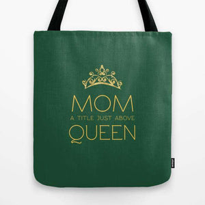 Mom Queen - Tote Bag