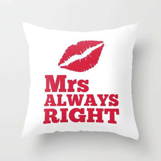 Mrs Always Right Cushion