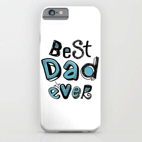 Best Dad Ever - Fathers Day - Cell Cover - Cell Cover