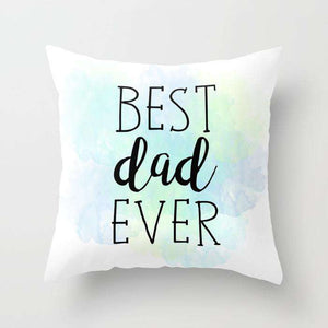 Best Dad Ever - Fathers Day - Cushion