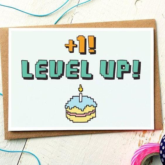 +1 Level Up - Happy Birthday - Greeting Card