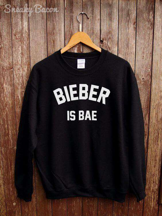 Bieber Is Bae - Sweatshirt