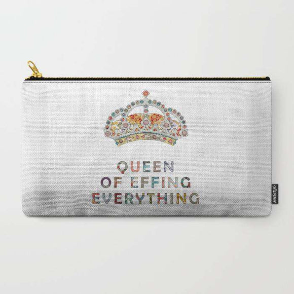 Queen Of Effin Everything - Zipper Pouch