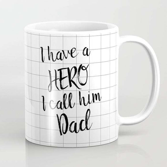 My Hero - Fathers Day - Mug