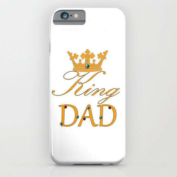 King Dad - Fathers Day - Cell Cover - Cell Cover