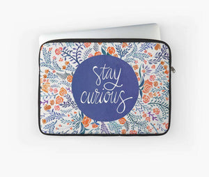 Laptop & Tablet Sleeve Stay Curious