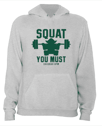 Squat You Must - Hoodie