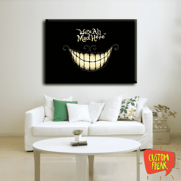 Were All Mad Here - Wall Hangings