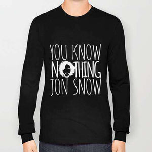 Game Of Thrones You Know Nothing Jon Snow - Sweatshirt