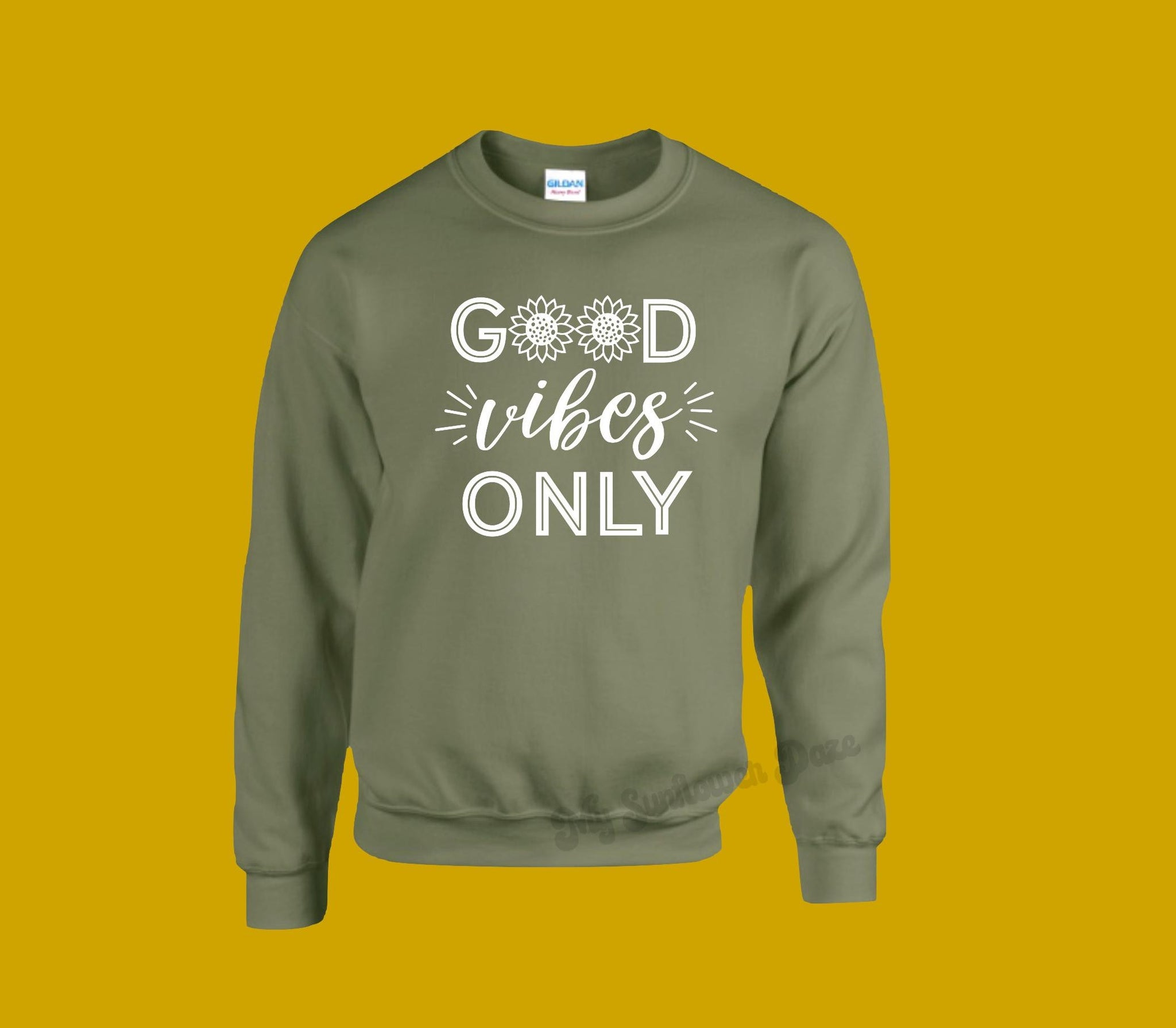 Good vibes only - Unisex Sweatshirt - Two Colors