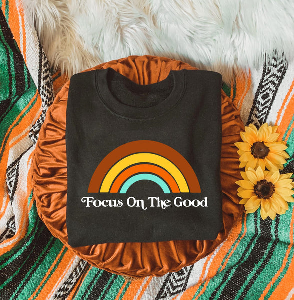 Focus on the good - Unisex Sweatshirt - Two Colors