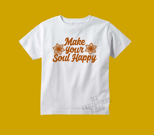 Make your Soul Happy - Toddler / Youth Tees - More Colors