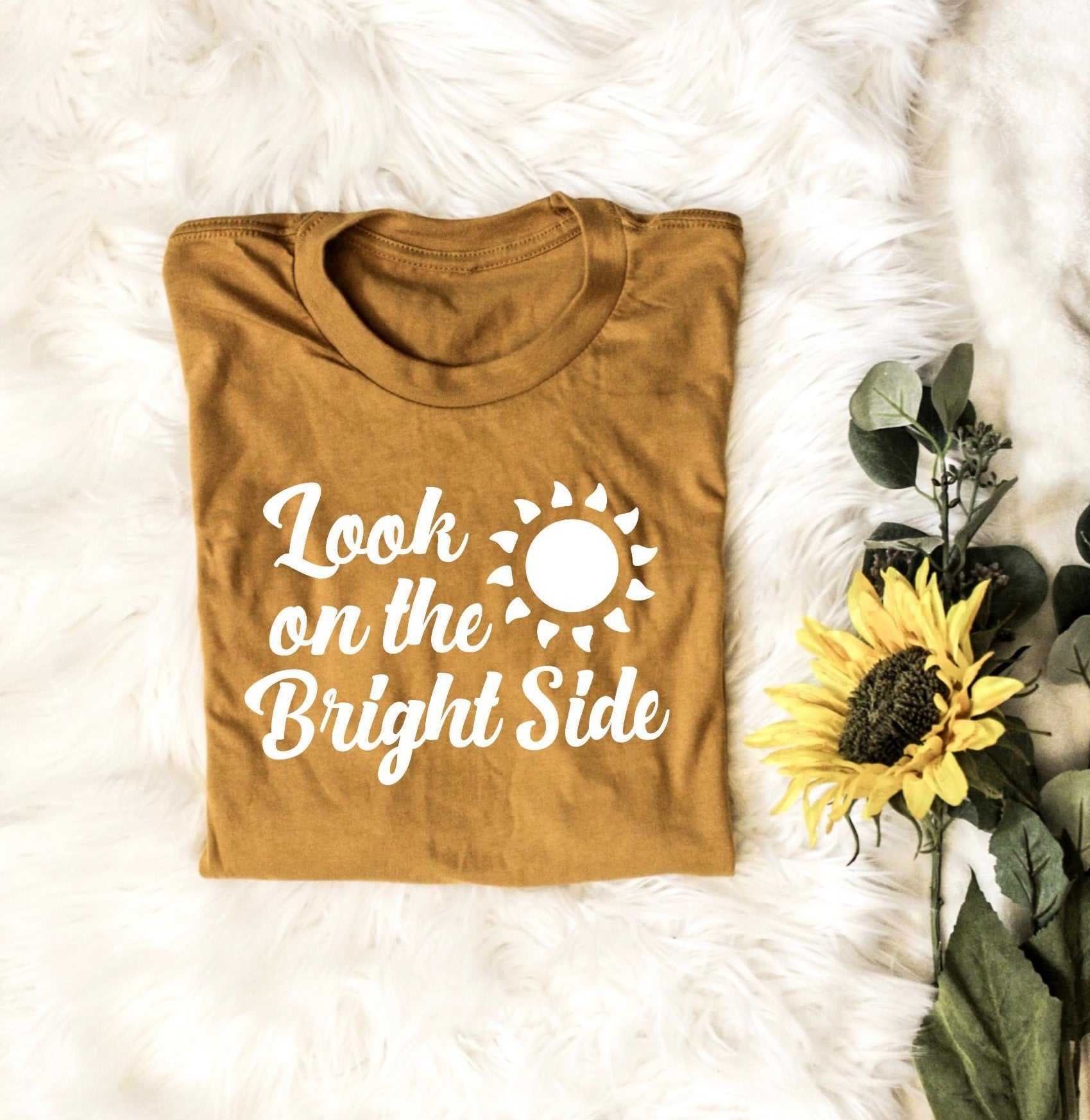 Look on the Bright Side - Unisex Fit - More Colors