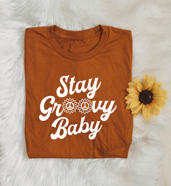 Stay Groovy Baby - Unisex Fit - More Colors