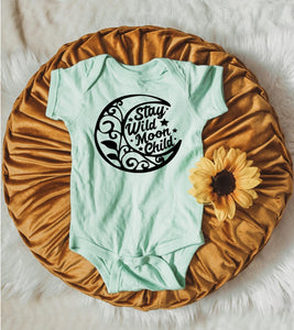 Stay Wild Moon Child -  Baby Bodysuit - Two Colors