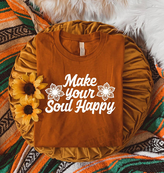 Make your Soul Happy - Unisex Fit - More Colors