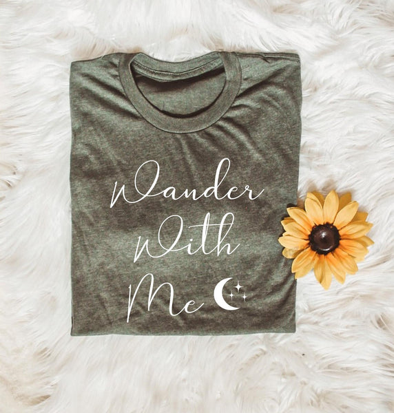 Wander with me - Unisex Fit - More Colors
