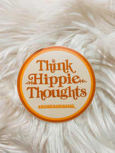 Think Hippie Thoughts Sticker - 3x3
