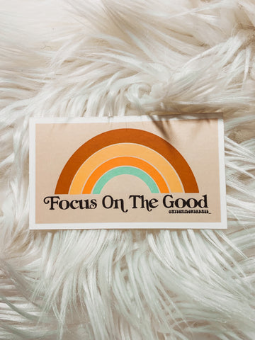 Focus on the good Sticker - 2x4