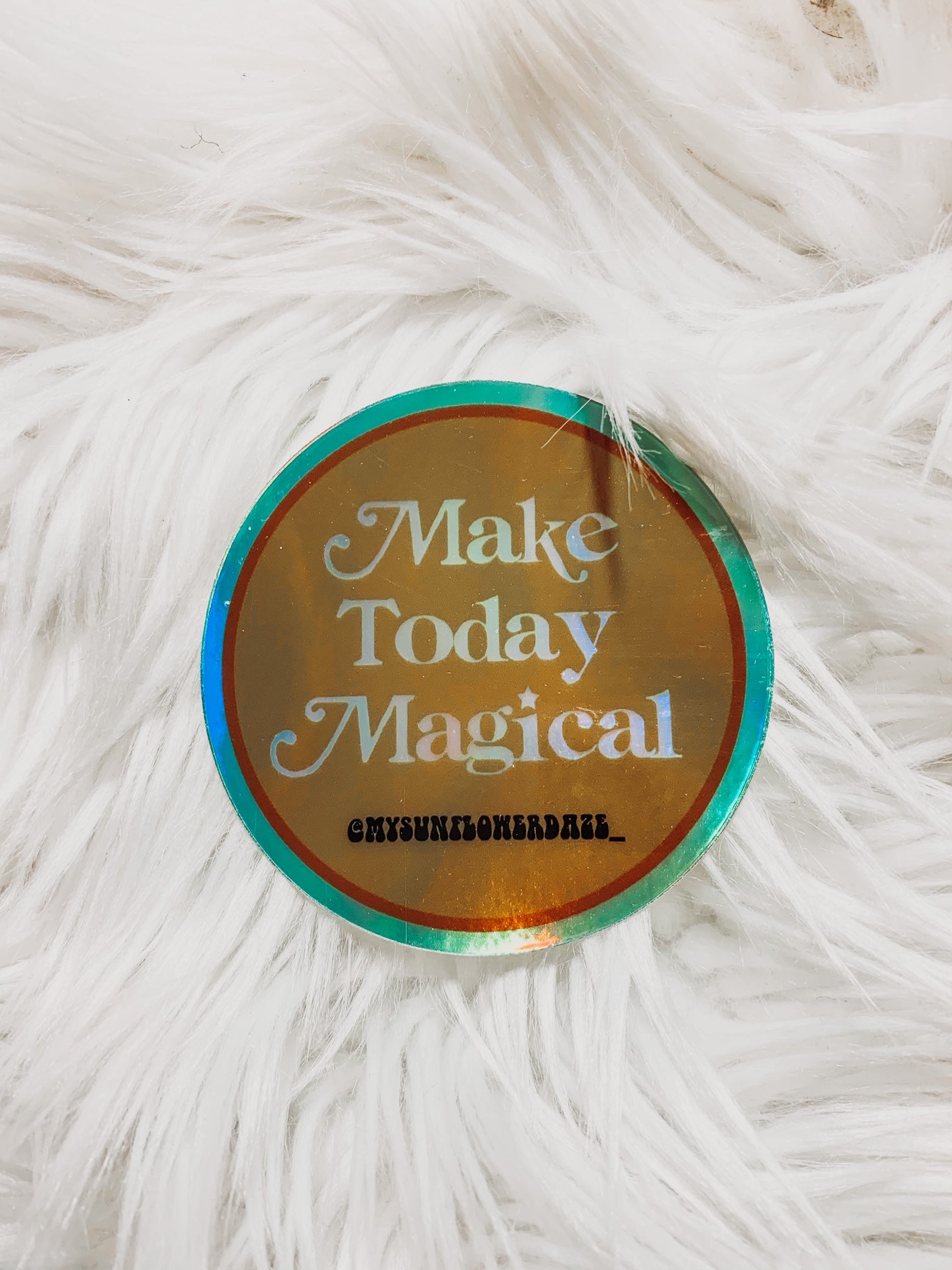 Make today magical Sticker - 3x3 - Holographic