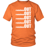 Vote them OUT unisex Tee