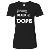 Young Black and DOPE