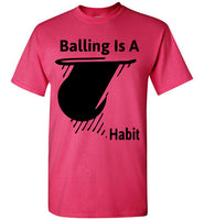 Balling Is A Habit - Heliconia / S
