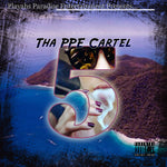 The PPE Cartel Vol 5