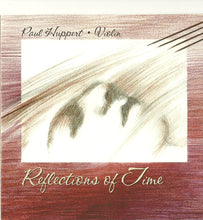 Reflections of Time, Paul Huppert-Solo Violin