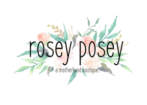 Rosey Posey Motherhood Boutique