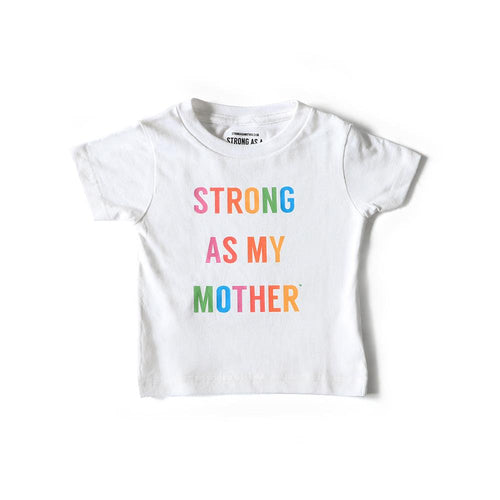 Strong As My Mother T-Shirt - Rainbow